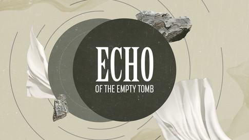 EchooftheEmptyTomb.jpg