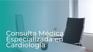 Consulta Médica Especializada en Cardiología