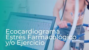 Ecocardiograma Estrés Farmacológico y/o Ejercicio