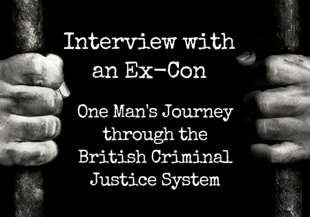 Interview with an Ex-Con