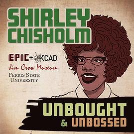ShirleyChisholmUnboughtUnbossedEpicProje