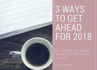 Planning for Success: 3 Ways to Get Ahead