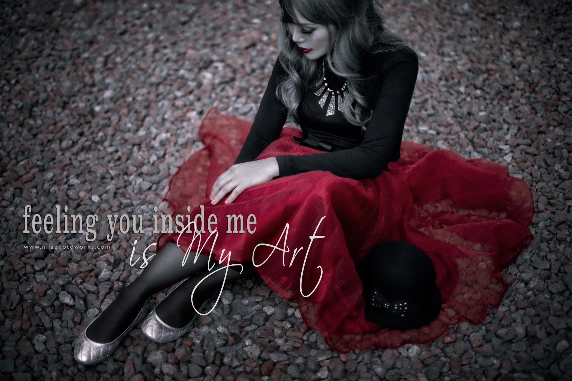 Feeling You Inside Me Is My Art