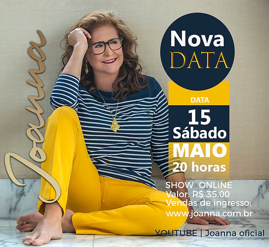 INGRESSO PARA O SHOW ONLINE DE JOANNA DIA 15/MAIO-21