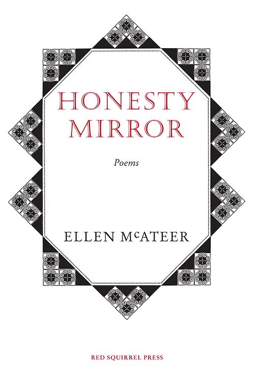 Honesty Mirror   Ellen McAteer