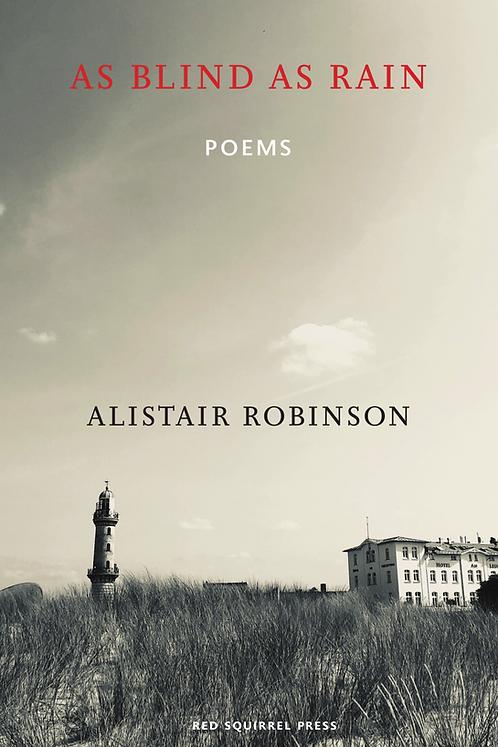 As Blind As Rain | Alistair Robinson