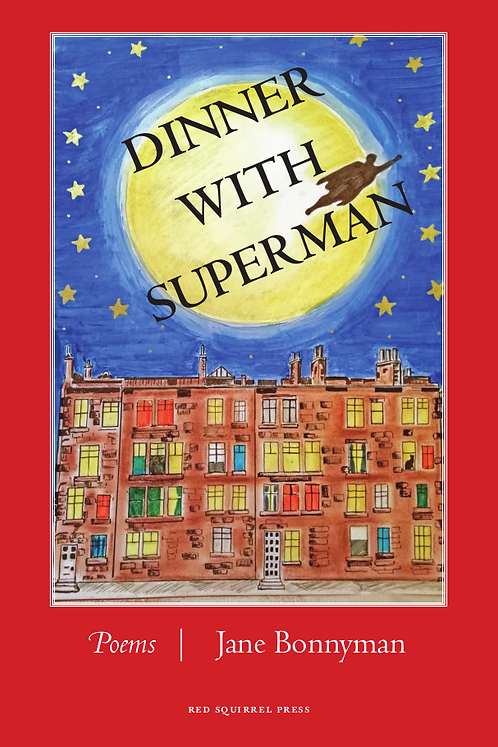 Dinner With Superman | Jane Bonnyman