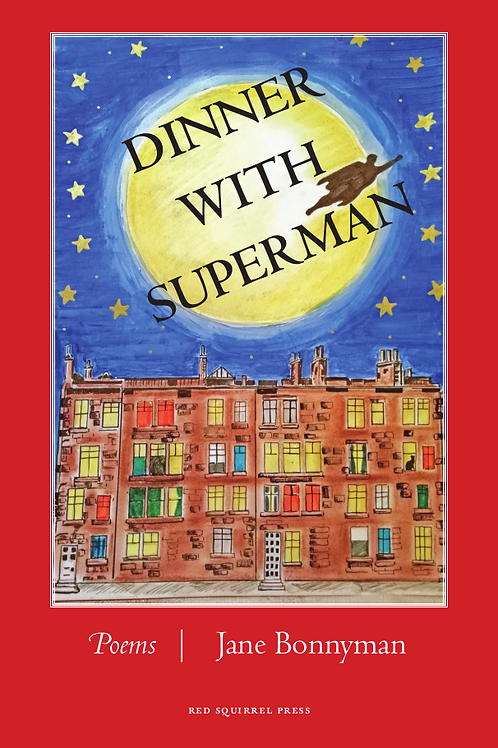 Dinner With Superman | Jane Bonnyman