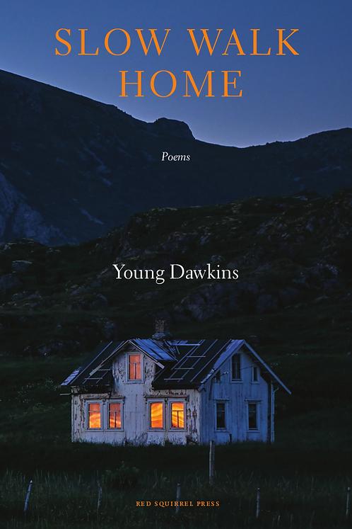 Slow Walk Home | Young Dawkins