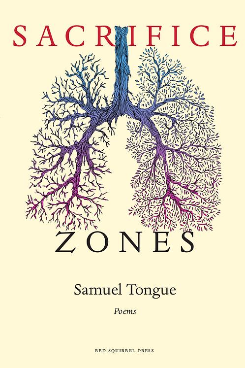 Sacrifice Zones | Samuel Tongue