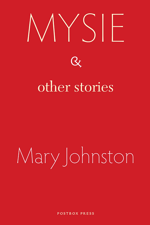 Mysie & other stories | Mary Johnston
