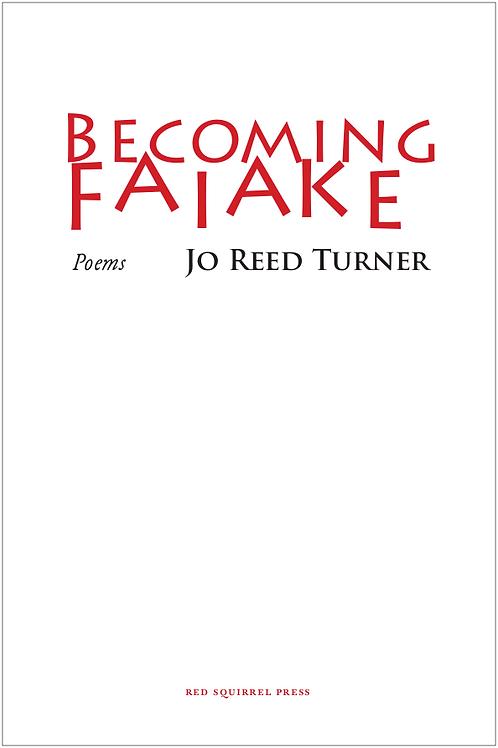 Becoming Faiake | Jo Reed Turner