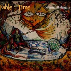 Shama Rahman - Fable Time [Album]