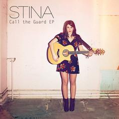 Stina - Call the Guard (EP)