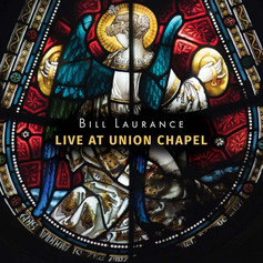 Bill Laurance - Live At The Union Chapel (album)