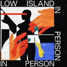 Low Island - In Person (single)