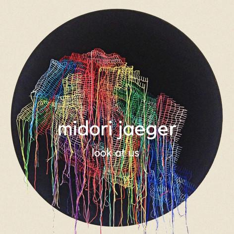Midori Jaeger - Look At Us [EP]