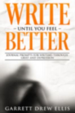 Write Until You Feel Better.jpg