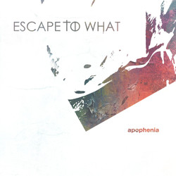 Escape To What