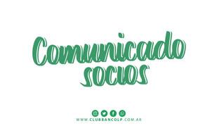 Atención al Socio | Comunicado para nuestros socios y socias