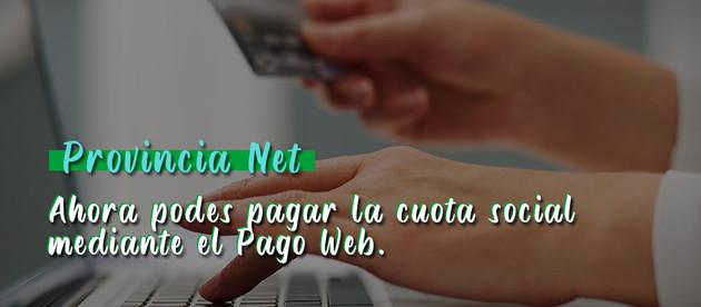 Cuota Social   Nuevo sistema de pago con Provincia Net desde casa