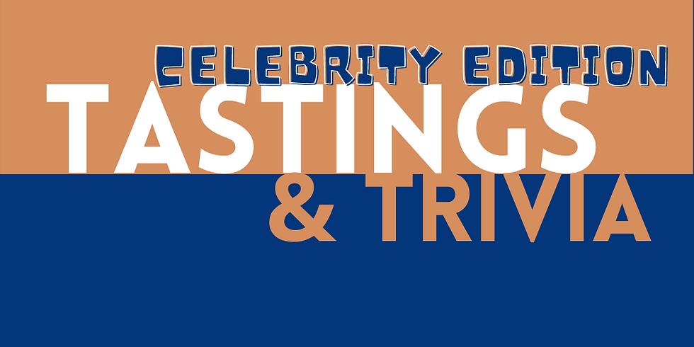 Celebrity Tastings and Trivia