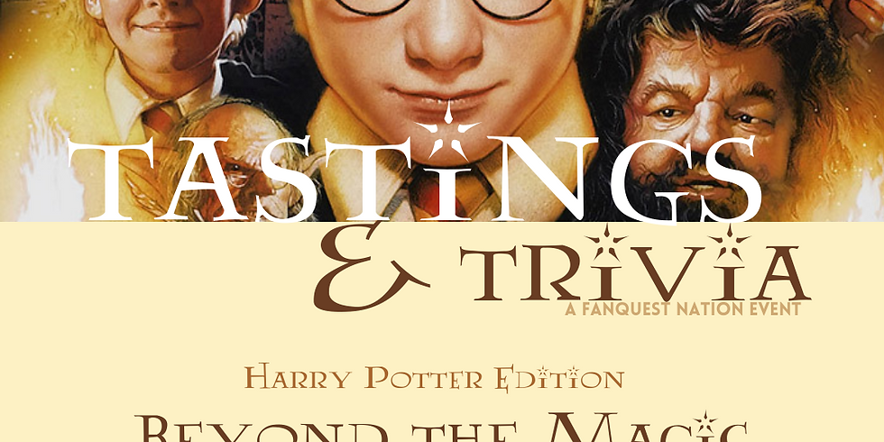 Tastings & Trivia: Beyond the Magic