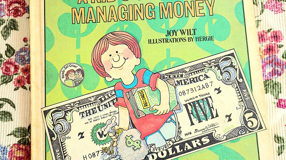 """1979 """"A Kids Guide To Managing Money"""" by Joy Wilt"""
