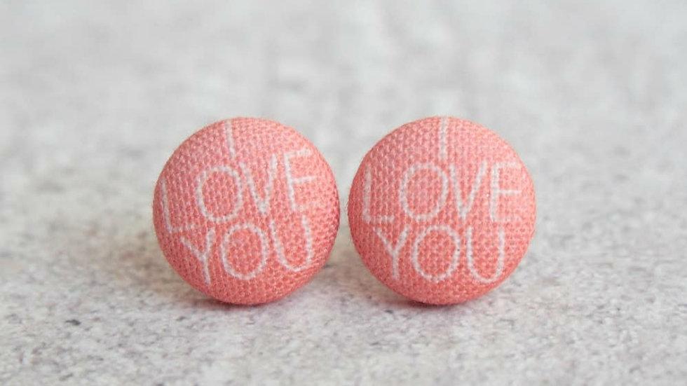 """I Love You"" Fabric Button Earrings"