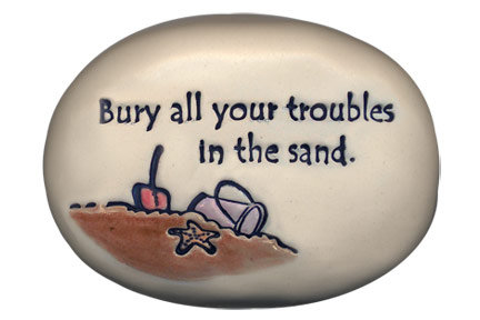 """3.5"""" x 5"""" x 1  """"Bury all your troubles in the sand"""""""