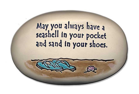 "3.5"" x 5"" x 1  May you always have a seashell in your pocket and sand...."""