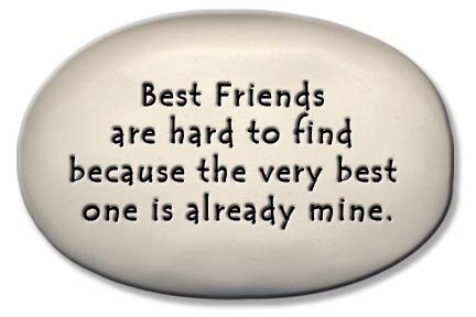 "3.5"" x 5"" x 1  ""Best Friends are hard to find because the very best..."""