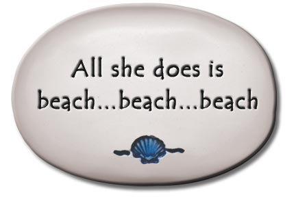 """3.5""""x5""""x1  """"All she does is beach...beach...beach..."""""""