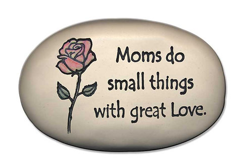 "3.5"" x 5"" x 1  ""Moms do small things with great love."""