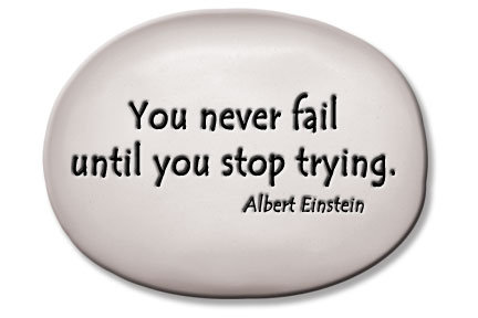"3.5""x5""x1  ""You never fail until you stop trying."" -Albert Einstein"