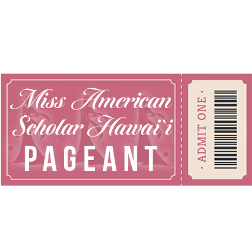 Presale Admission Ticket - Miss American Scholar Pageant 2020