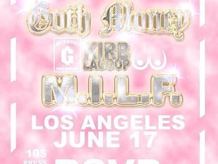 Goth Money Show In La Special Guest Dj Kenn etc...6.17.2016