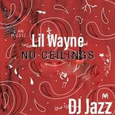"Lil Wayne Drops ""No Celings 3"" Hosted By DJ Khaled Prees play Now!!!!!"