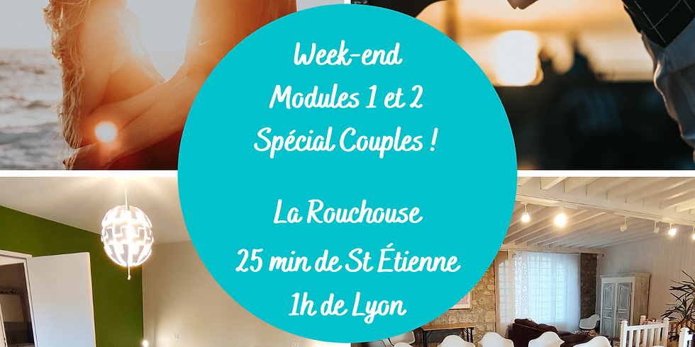 Week-end Modules 1 et 2 spécial couples