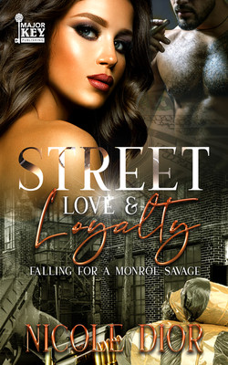 Street Love and Loyalty