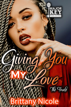 Giving You My Love The Finale
