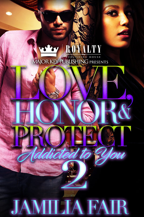Love, Honor & Protect 2