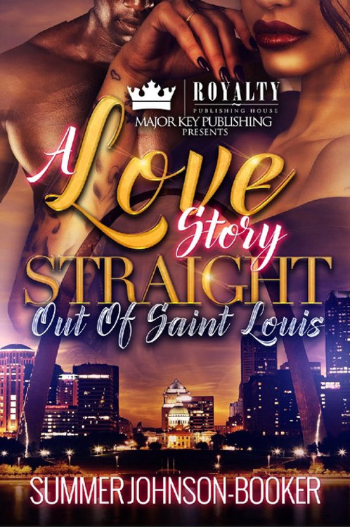 A Love Story Straight Out of Saint Louis