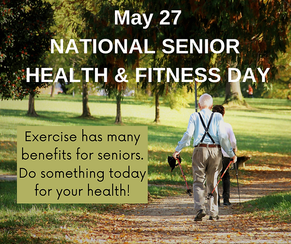 NATIONAL SENIOR HEALTH & FITNESS DAY.png