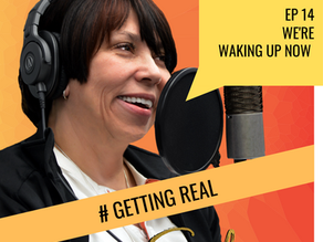 Ep 14 | We're Waking Up Now