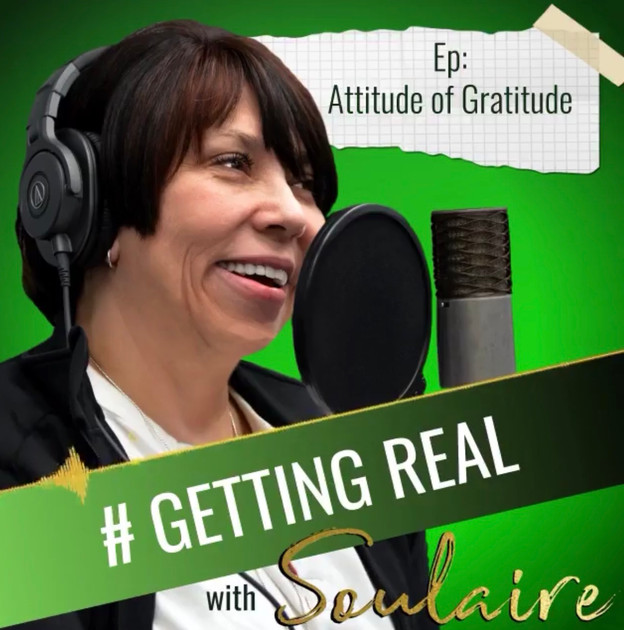 *NEW Podcast Series* #GettingRealWithSoulaire