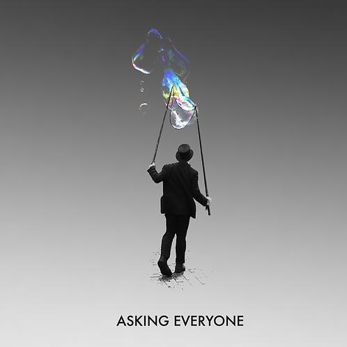 Asking Everyone - CD Album