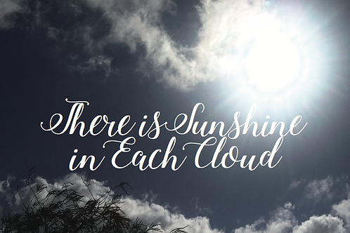 Encouragement- Sunshine In Clouds