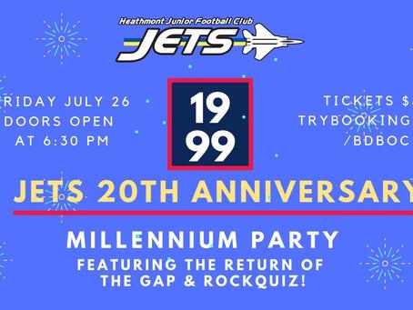 Jet's 20th Anniversary Millennium Party - Event Information