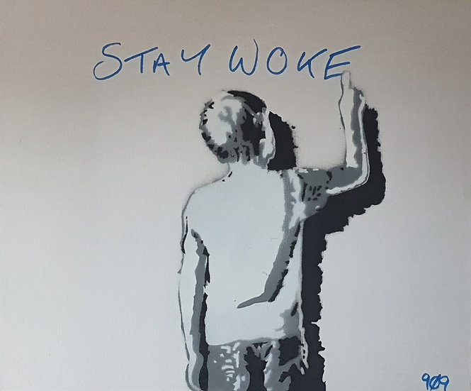A childs musings-'Stay Woke' 25x20cm Spray paint on canvas street art.